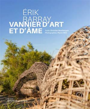 Erik Barray : vannier d'art et d'âme