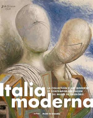 Italia moderna : la collection d'art moderne et contemporain italien du Musée de Grenoble : exposition, Musée de Grenoble, du 12 décembre 2020 au 14 mars 2021