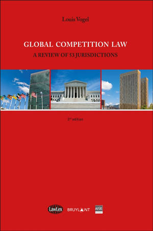 Global competition law : a review of 53 jurisdictions