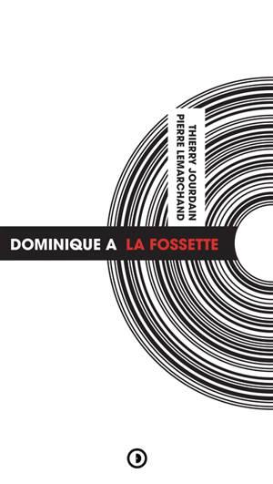 Dominique A : La fossette