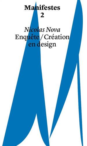 Enquête-création en design : manifestes