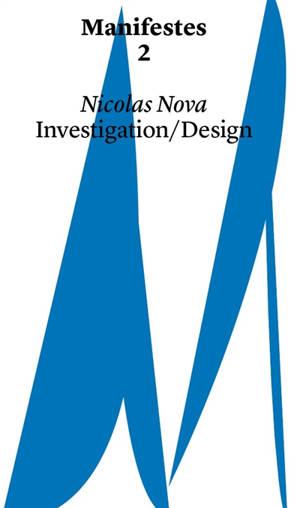 Investigation-design : manifestes