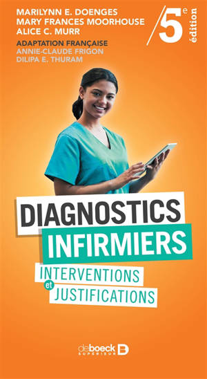 Diagnostics infirmiers : interventions et justifications