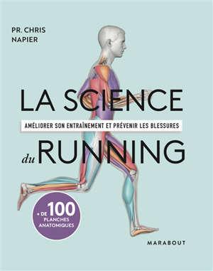 La science du running : améliorer son entraînement et prévenir les blessures