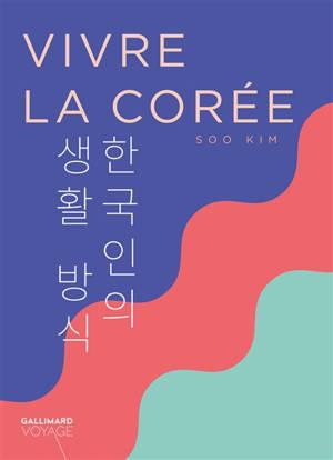 Vivre la Corée
