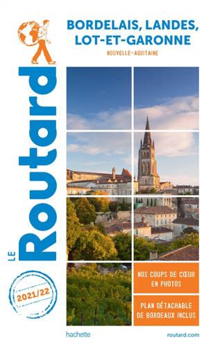 Bordelais, Landes, Lot-et-Garonne : Nouvelle-Aquitaine : 2021-2022