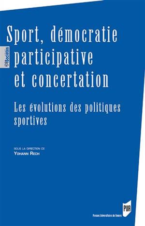 Sport, démocratie participative et concertation : les évolutions des politiques sportives