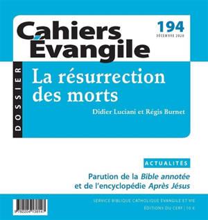 Cahiers Evangile. n° 194, La résurrection des morts