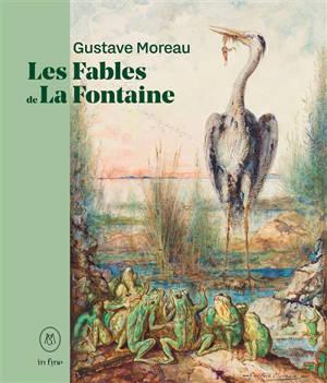 Gustave Moreau : Les fables de La Fontaine