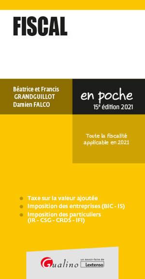 Fiscal 2021 : toute la fiscalité applicable en 2021
