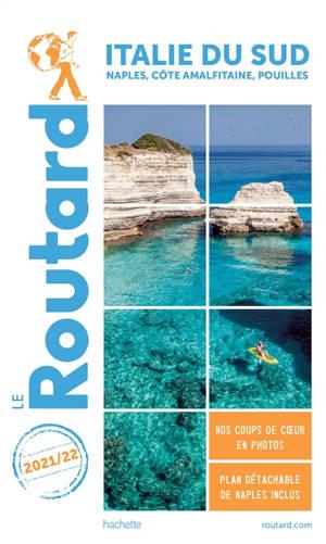Italie du Sud : Naples, côte amalfitaine, Pouilles : 2021-2022
