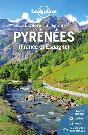 Pyrénées (France et Espagne) : explorer la région