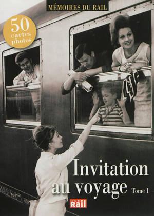 Invitation au voyage. Volume 1
