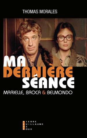 Ma dernière séance : Marielle, Broca & Belmondo