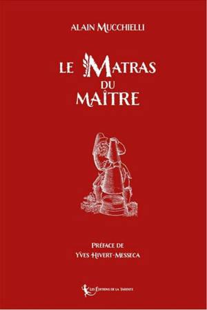 Le matras du maître : symbolique alchimique du rite français au grade de maître