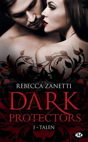 Dark protectors. Volume 1, Talen