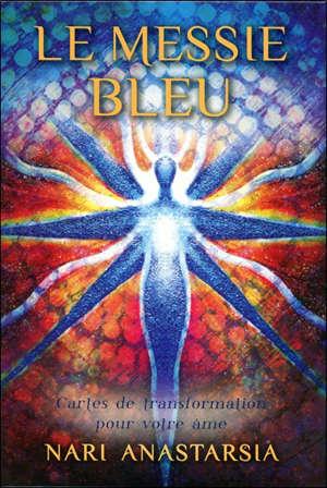 Le messie bleu : cartes de transformation pour votre âme