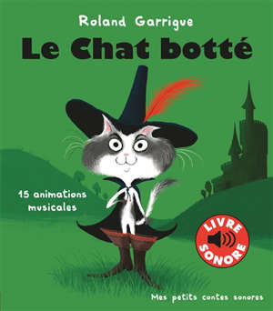 Le chat botté : 15 animations musicales