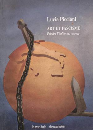 Art et fascisme : peindre l'italianité, 1922-1943