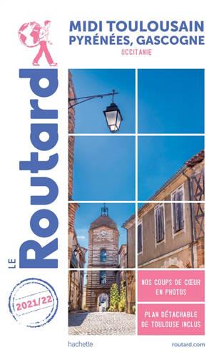 Midi toulousain, Pyrénées, Gascogne : Occitanie : 2021-2022