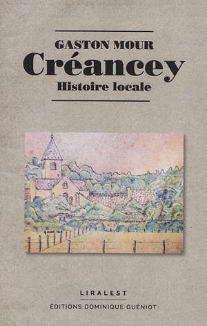 Créancey : histoire locale