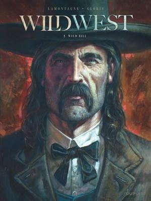 Wild west, Volume 2, Première paire, Wild Bill