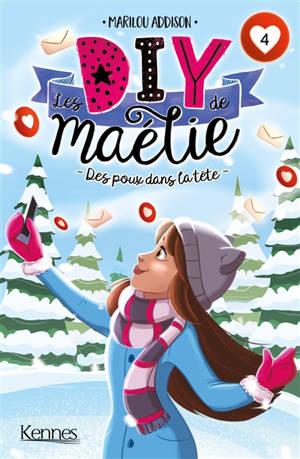 Les DIY de Maélie. Volume 4, Des poux dans la tête