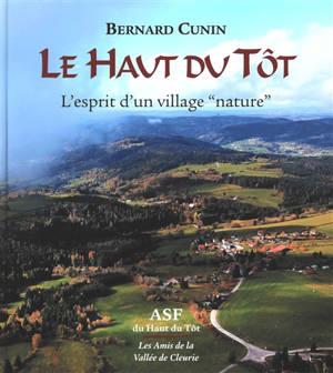Le Haut du Tôt : l'esprit d'un village nature