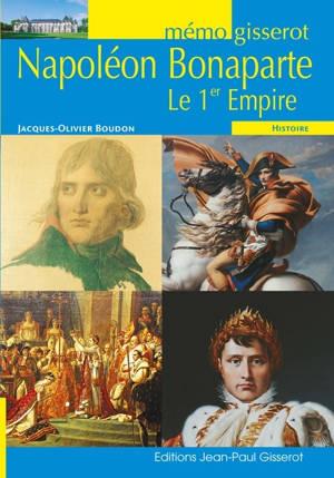 Napoléon et le Ier Empire