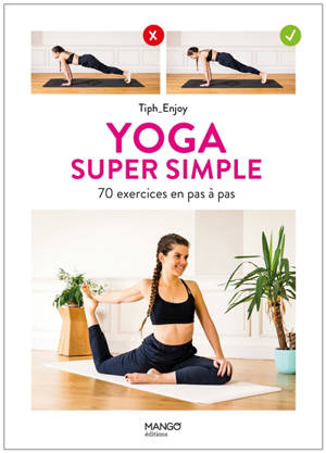 Yoga super simple : 70 exercices en pas à pas