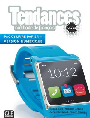 Tendances, méthode de français, C1-C2 : pack livre papier + version numérique