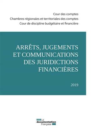 Arrêts, jugements et communications des juridictions financières : 2019