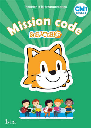 Mission code Scratch Jr, CM1, cycle 3