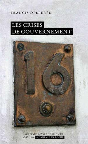 Les crises de gouvernement