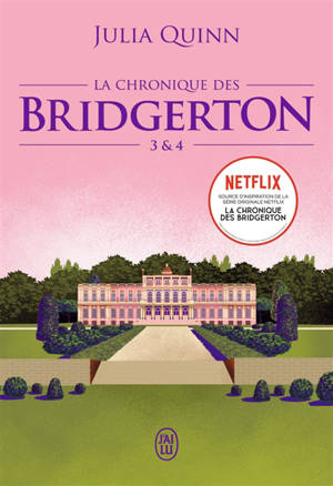 La chronique des Bridgerton. Volume 3 & 4