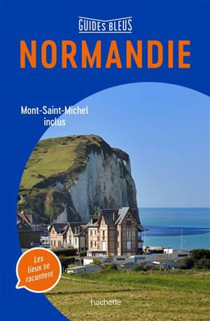 Normandie : Mont-Saint-Michel inclus