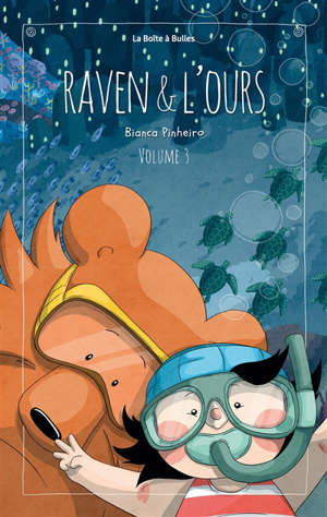 Raven & l'ours. Volume 3