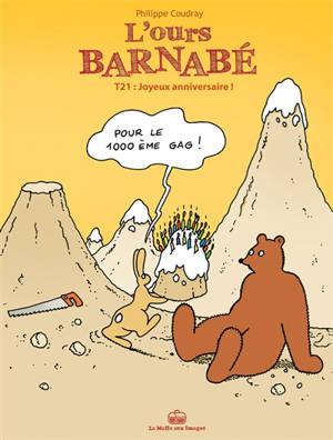 L'ours Barnabé. Volume 21, Joyeux anniversaire !