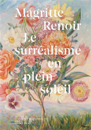 Magritte-Renoir : le surréalisme en plein soleil