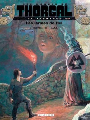 Les mondes de Thorgal, La jeunesse de Thorgal. Volume 9, Les larmes de Hel