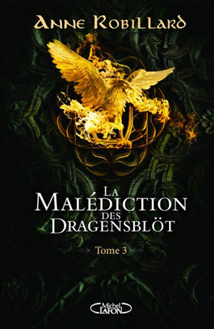 La malédiction des Dragensblöt. Volume 3