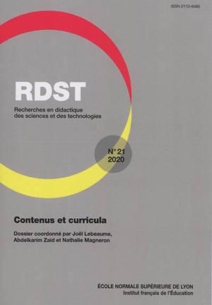 RDST : recherches en didactique des sciences et des technologies. n° 21, Contenus et curricula
