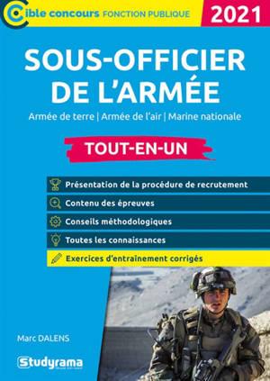 Sous-officier de l'armée : armée de terre, armée de l'air, Marine nationale, tout-en-un : 2021