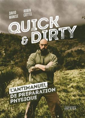 Quick & dirty : une anti-méthode de préparation physique générale
