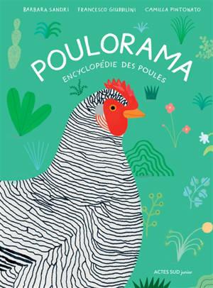 Poulorama : encyclopédie des poules