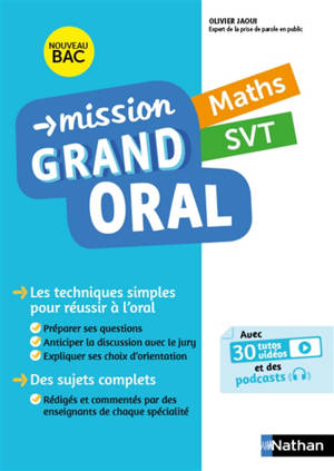 Mission grand oral, maths, SVT : nouveau bac