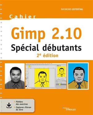Gimp 2.10 : spécial débutants