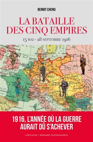 1916 : la bataille des cinq empires