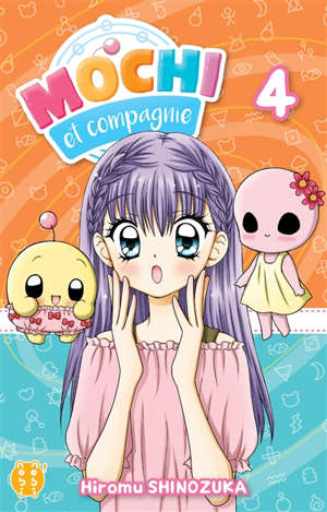 Mochi et compagnie. Volume 4
