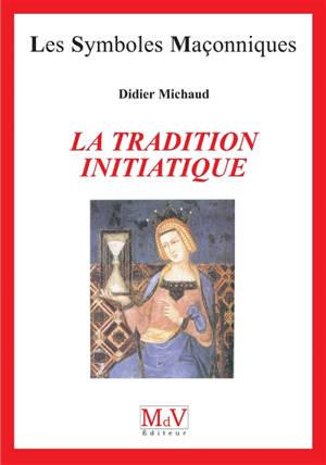 La tradition initiatique